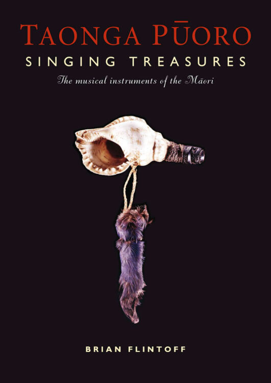 Taonga Puoro: Singing Treasures